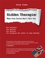 HIDDEN THERAPIES What Your Doctor Won't Tell You