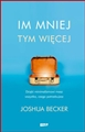 IM MNIEJ TYM WIECEJ <br>(The More of Less: Finding the Life You Want Under Everything You Own)