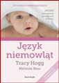 JEZYK NIEMOWLAT <br>(Secrets of the Baby Whisperer)