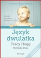 JEZYK DWULATKA <br>(Secrets of the Baby Whisperer for Toddlers)