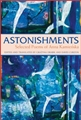 ASTONISHMENTS SELECTED POEMS