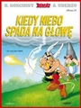 KIEDY NIEBO SPADA NA GLOWE <br>(Asterix and the falling Sky)