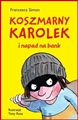 KOSZMARNY KAROLEK I NAPAD NA BANK  <br> (Horrid Henry Robs the Bank)