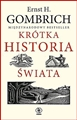KROTKA HISTORIA SWIATA <br>(A Little History of the World)