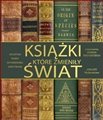 KSIAZKI KTORE ZMIENILY SWIAT (Books that changed History)