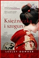 KSIEZNICZKA I SZOGUN <br>(The Shogun's Queen)