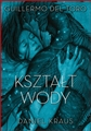 KSZTALT WODY <br>(The Shape of Water)