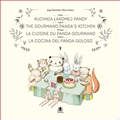 KUCHNIA LAKOMEJ PANDY / THE GOURMAND PANDA'S KITCHEN <br>Bilingual Edition