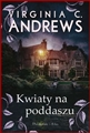 KWIATY NA PODDASZU <br>  (Flowers in the Attic)