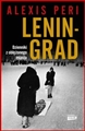 LENINGRAD Dzienniki z oblezonego miasta <br> (The War Within: Diaries from the Siege of Leningrad)
