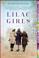 LILAC GIRLS A Novel