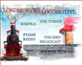 LOKOMOTYWA - LOCOMOTIVE  RZEPKA - THE TURNIP  PTASIE RADIO - THE BIRD BROADCAST