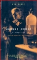 MADAME CURIE A BIOGRAPHY