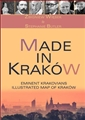 MADE IN KRAKOW 50 Eminent Krakovians with Illustrated Map of Kakow