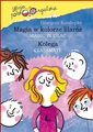 MAGIA W KOLORZE LILAROZ / KOLEGA <br> Magic in Lilac / Classmate - Bilingual Book