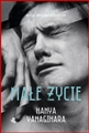 MALE ZYCIE <br>(A Little Life)