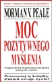 MOC POZYTYWNEGO MYSLENIA  <br> (The Power of Positive Thinking)