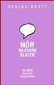 MOW WLASNYM GLOSEM <br> (Use Your Words. 50 Lessons for Speaking Your Truth)