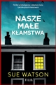 NASZE MALE KLAMSTWA (Our Little Lies)