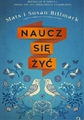 NAUCZ SIE ZYC <br>(Learn To Live: The Book That Can Change Your Life)