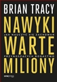 NAWYKI WARTE MILIONY (Million Dollar Habits: Proven Power Practices to Double and Triple Your Income)