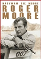 NAZYWAM SIE MOORE, ROGER MOORE. Autobiografia <br>(My Word Is My Bond)