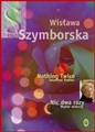 NOTHING TWICE Selected Poems / NIC DWA RAZY Wybor Wierszy