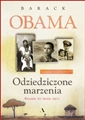 ODZIEDZICZONE MARZENIA Spadek po moim ojcu (Dreams from My Father: A Story of Race and Inheritance)