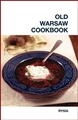 OLD WARSAW COOKBOOK - in English