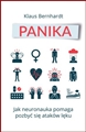 PANIKA Jak neuronauka pomaga pozbyc sie napadow leku <BR>(The Anxiety Cure: Live a Life Free From Panic in Just a Few Weeks)