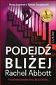 PODEJDZ BLIZEJ <br>(Come a Little Closer)