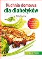 KUCHNIA DOMOWA DLA DIABETYKOW <br>(The Everyday Diabetic Cookbook)