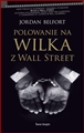 POLOWANIE NA WILKA Z WALL STREET <br>(Catching the Wolf of Wall Street)