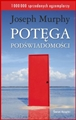 POTEGA PODSWIADOMOSCI<br>(The Power of Your Subconcious Mind)<BR>Pocket edition