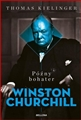 POZNY BOHATER Biografia Winstona Churchilla <BR>(Winston Churchill - Late Hero)