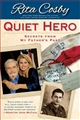QUIET HERO. Secret from My Father's Past