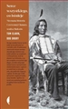SERCE WSZYSTKIEGO CO ISTNIEJE <br>(The Untold Story of Red Cloud an American Legend)
