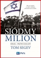 SIODMY MILION (The Seventh Million The Israelis and the Holocaust)