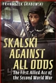 SKALSKI: AGAINST ALL ODDS
