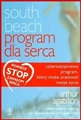 SOUTH BEACH Program dla serca <br>(The SouthBeach Diet. Diet Heart Programme)