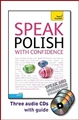 SPEAK POLISH WITH CONFIDENCE with Three Audio CDs: A Teach Yourself Guide