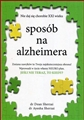 SPOSOB NA ALZHEIMERA <br> (The Alzheimer's Solution)