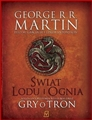 SWIAT LODU I OGNIA <br>(The World of Ice and Fire)