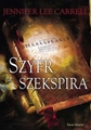 SZYFR SZEKSPIRA (Interred with Their Bones)