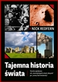 TAJEMNA HISTORIA SWIATA Teorie spiskowe od strozytnych wizyt o bcych po nowy lad swiatowy <br>(Secret History: Conspiracies from Ancient Aliens to the New World Order)