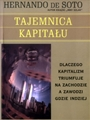 TAJEMNICA KAPITALU (The Mystery of Capital)