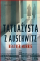 TATUAZYSTA Z AUSCHWITZ <br>(The Tattooist of Auschwitz)