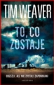 TO CO ZOSTAJE (What Remains)
