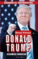 DONALD TRUMP CZLOWIEK SUKCESU <br>(Never Enough: Donald Trump and the Pursuit of Success)