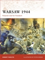 WARSAW 1944. Poland's Bid for Freedom